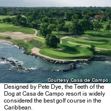 Teeth of the Dog - Casa de Campo resort