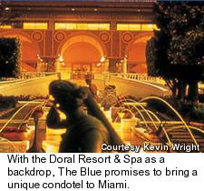 Doral's Blue Monster